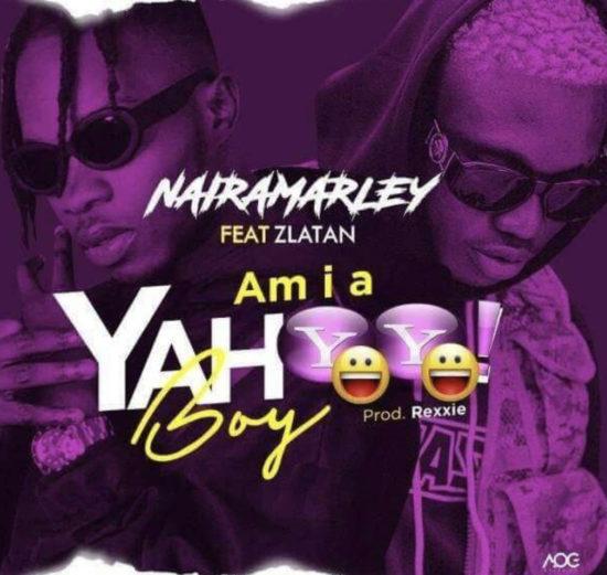 Naira Marley - Am I A Yahoo Boy ft. Zlatan