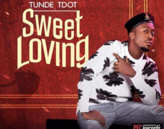 Tunde Tdot (Styl-Plus) – Sweet Loving