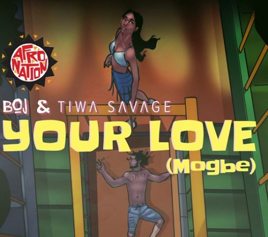 BOJ-ft.-Tiwa-Savage-E28093-Your-Love-Mogbe