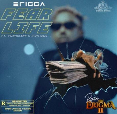 Erigga-Fear-Life-ft-Funkcleff-x-Iron-Side
