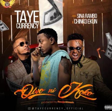 Taye-Currency-Owo-Ni-Koko