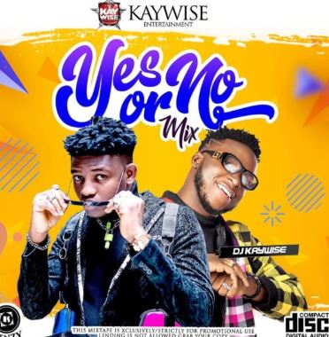 DJ-Kaywise-E28093-Yes-Or-No-Mix