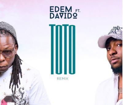 Edem-ft.-Davido-E28093-Toto-Remix