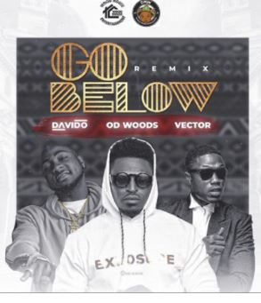 OD-Woods-ft.-Davido-Vector-E28093-Go-Below-Remix
