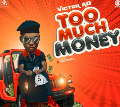 Victor-AD-E28093-Too-Much-Money