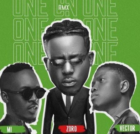 Zoro-E28093-One-On-One-Remix-ft.-M.I-x-Vector