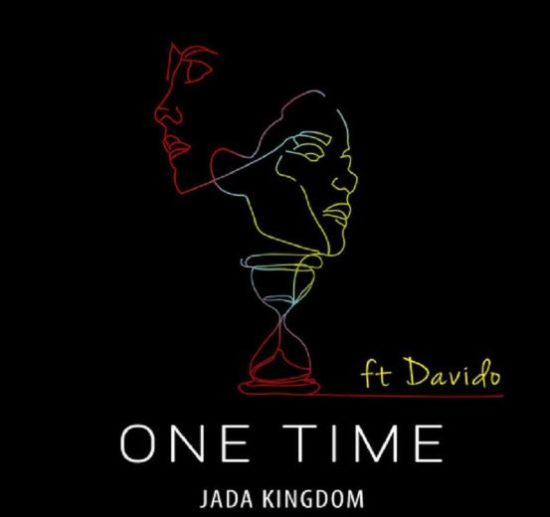 Jada-Kingdom-E28093-One-Time-Remix-ft.-Davido