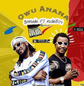 9jaMade-E28093-Owu-Anana-ft.-Rudeboy