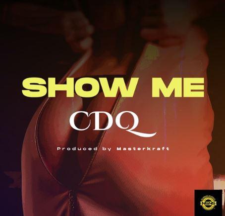 CDQ-E28093-Show-Me-Prod.-Masterkraft