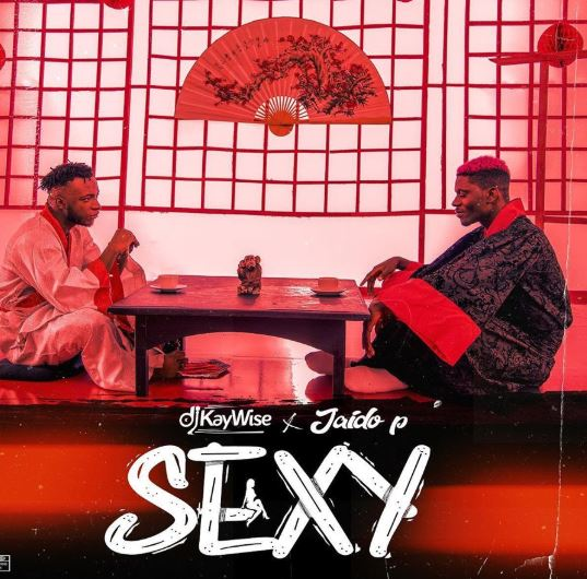 DJ-Kaywise-E28093-Sexy-ft.-Jaido-P