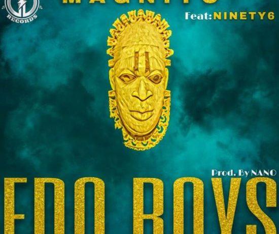 Magnito-E28093-Edo-Boys-ft.-Ninety6