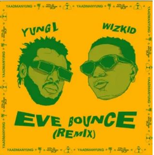 Yung-L-Eve-Bounce-Remix