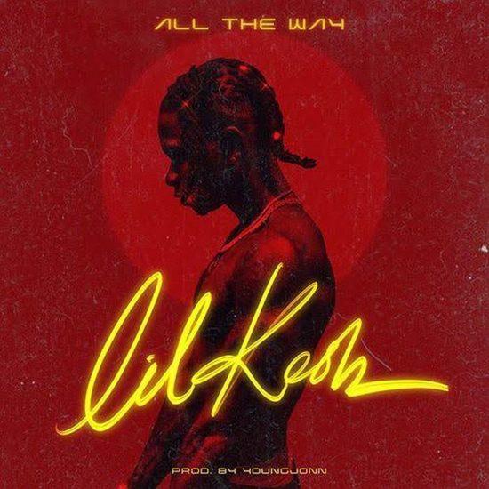 Lil-Kesh-All-The-Way