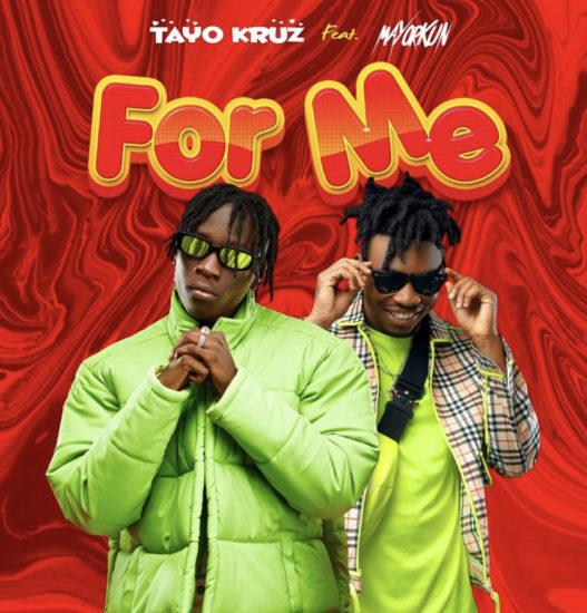 Tayo Kruz - For Me ft. Mayorkun